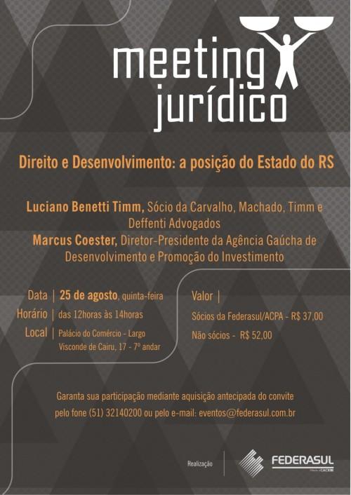 Meeting Jurídico - Direito e Desenvolvimento - Luciano Timm e Marcus Coester